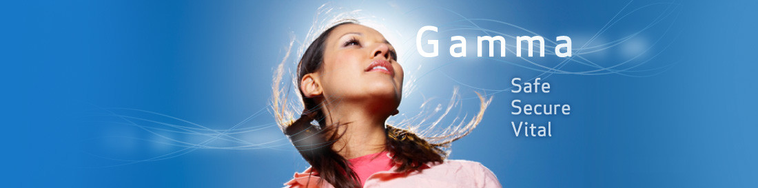 Gamma - Safe, Secure, Vital